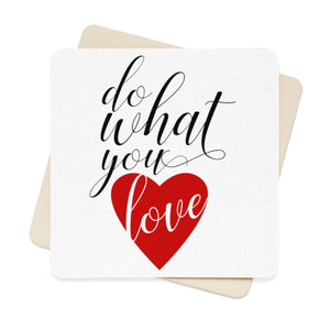 Do What You Love Square Paper Coaster Set - 6pcs