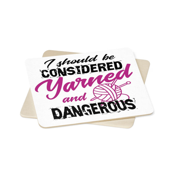 I Should Be Considered Yarned and Dangerous Square Paper Coaster Set - 6pcs