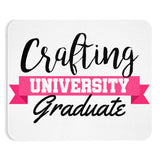 Crafting University Graduate Mousepad