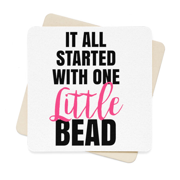 It All Started With One Little Bead Square Paper Coaster Set - 6pcs