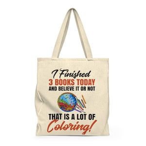 I Finished 3 Books Today... Shoulder Tote Bag - Roomy
