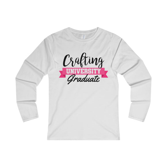 Crafting University Graduate Women's Fitted Long Sleeve Tee