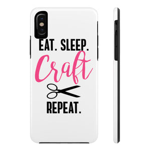 Eat Sleep Craft Repeat Case Mate Tough Phone Cases