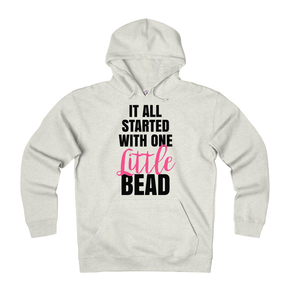 It All Started With One Little Bead Unisex Heavyweight Fleece Hoodie