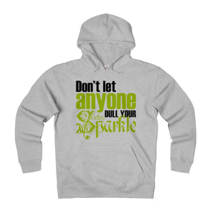 Don't Let Anyone Dull Your Sparkle Unisex Heavyweight Fleece Hoodie
