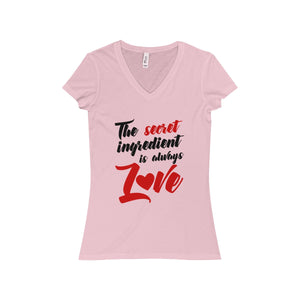 The Secret Ingredient Is Always Love Women's Jersey Short Sleeve V-Neck Tee