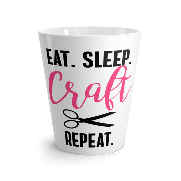 Eat.Sleep.Craft.Repeat Latte Mug
