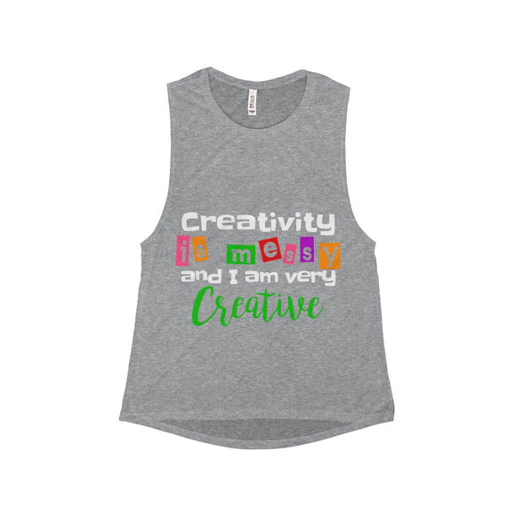 Creativity is Messy And I Am Very Creative Women's Flowy Scoop Muscle Tank