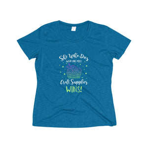 She Who Dies With the Most Craft Supplies... Women's Heather Wicking Tee