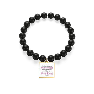 You Never Know What You Have Until You Clean The Craft Room! Matte Onyx Bracelet