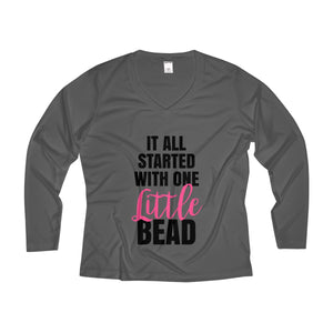 It All Started With One Little Bead Women's Long Sleeve Performance V-neck Tee