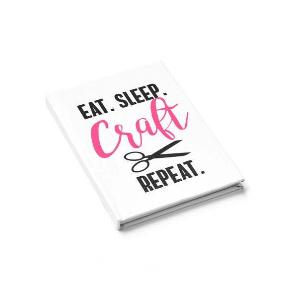 Eat.Sleep.Craft. Repeat Journal - Ruled Line
