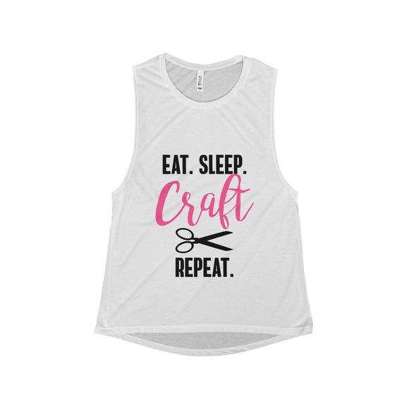 Eat.Sleep.Craft.Repeat Women's Flowy Scoop Muscle Tank