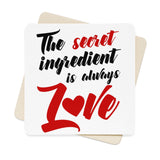 The Secret Ingredient Is Always Love Square Paper Coaster Set - 6pcs