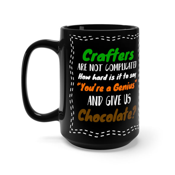 Crafters Are Not Complicated Black Mug 15oz