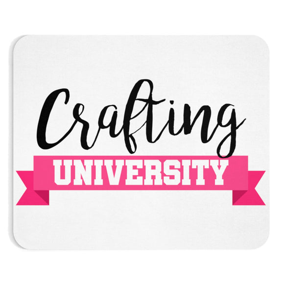 Crafting University Mousepad