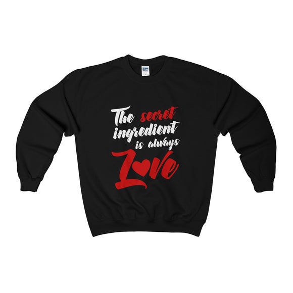The Secret Ingredient Is Always Love Unisex Heavy Blend™ Crewneck Sweatshirt