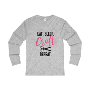 Eat.Sleep.Craft.Repeat Women's Fitted Long Sleeve Tee