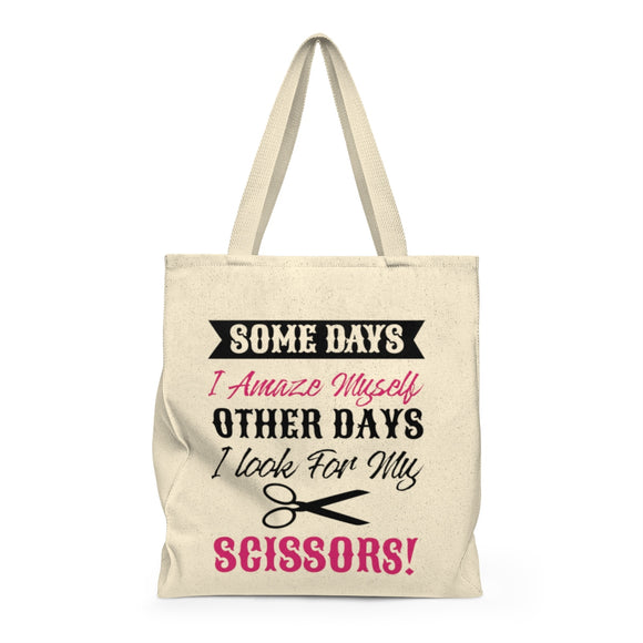 Somedays I Amaze Myself Other Days I Look For My Scissors Shoulder Tote Bag - Roomy