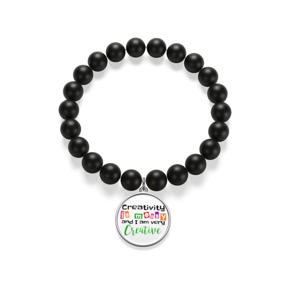 Creativity Is Messy And I'm Very Creative Matte Onyx Bracelet