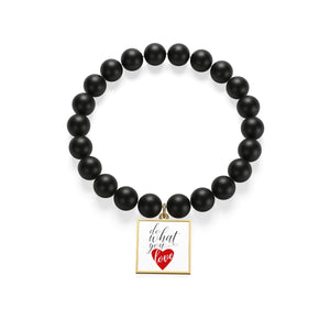 Do What You Love Matte Onyx Bracelet