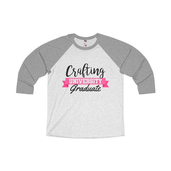 Crafting University Graduate Unisex Tri-Blend 3/4 Raglan Tee