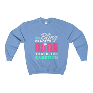 To Bling Or Not To Bling Heavy Blend™ Crewneck Sweatshirt