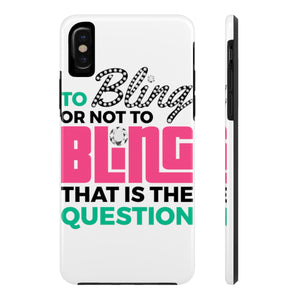 To Bling or Not to Bling Case Mate Tough Phone Cases