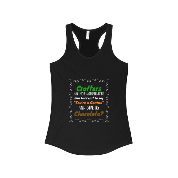 Crafters Are Not Complicated Women's Ideal Racerback Tank