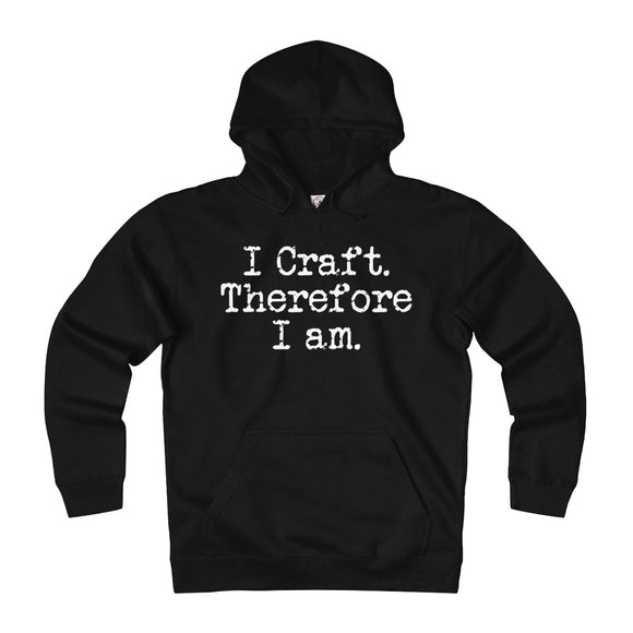 I Craft. Therefore I Am. Unisex Heavyweight Fleece Hoodie