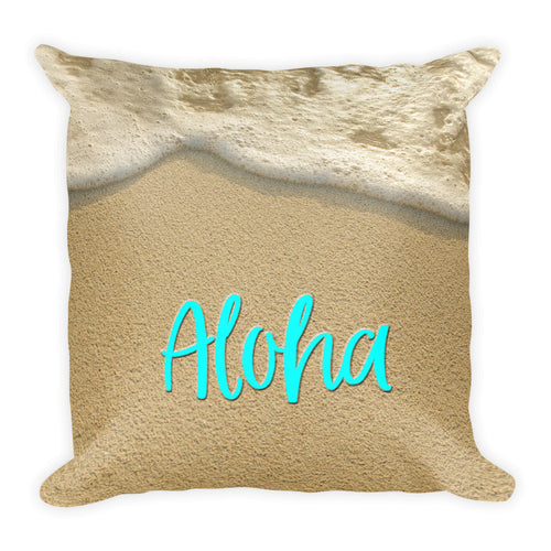 Aloha - Beach Sand and Ocean Surf Square Pillow