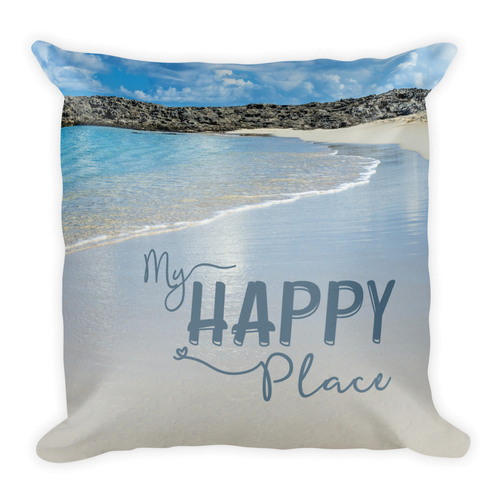 "Beach Pillow with Saying ""MY HAPPY PLACE"" Tropical 18 x 18 inch Square Pillow"