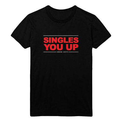 Singles You Up Tee
