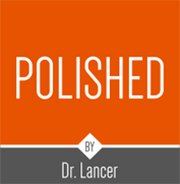 Polished by Dr. Lancer