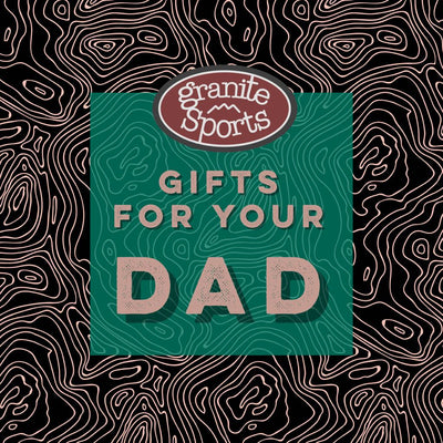 GIFTS FOR YOUR DAD