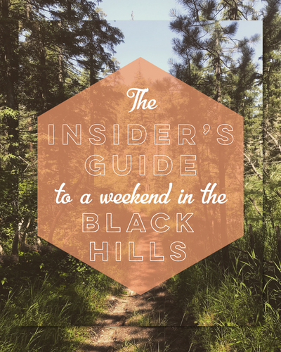The Insider's Guide to a Weekend in the Black Hills