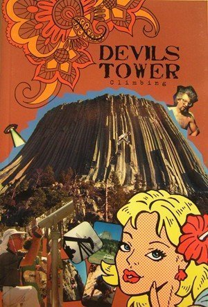 Devil's Tower Climbing Guidebook