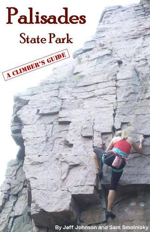 Palisades State Park: A Climber's Guide