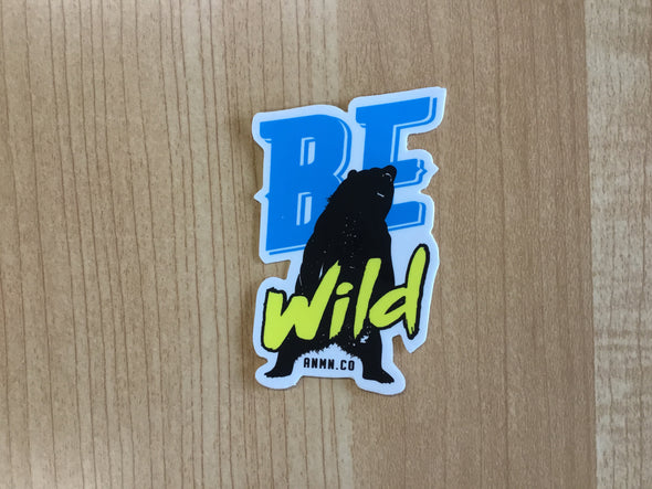 Be wild sticker