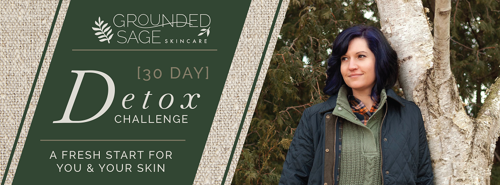 30 day detox challenge with Grounded Sage skincare