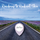 Online Course: Roadmap to Radiant Skin