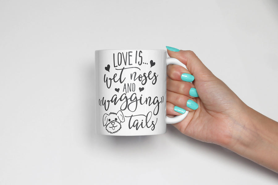 Love is Wet Noses and Wagging Tails Coffee Mug - The Dapper Paw