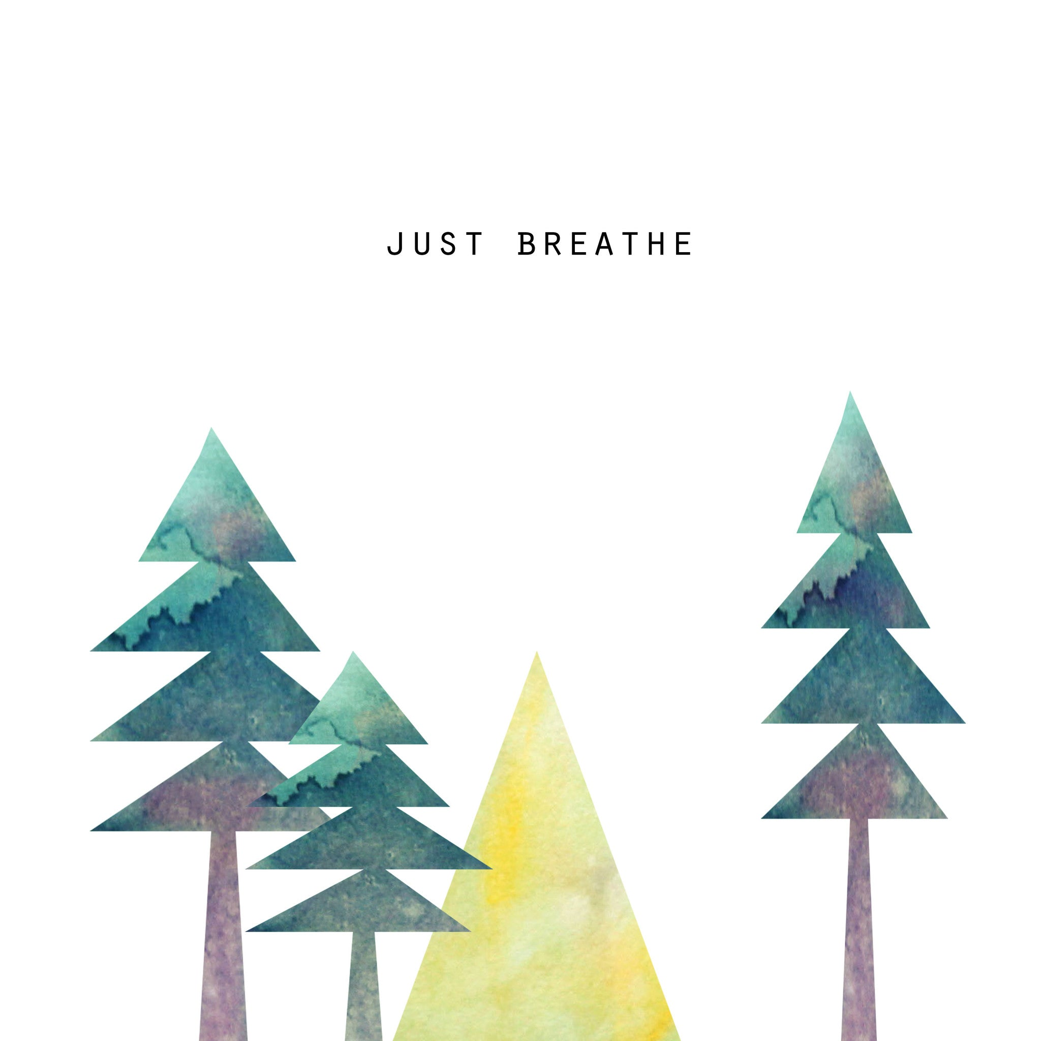 Just Breathe Square Print