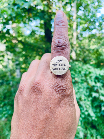 SENTIMENT RING - LIVE THE LIFE YOU LOVE