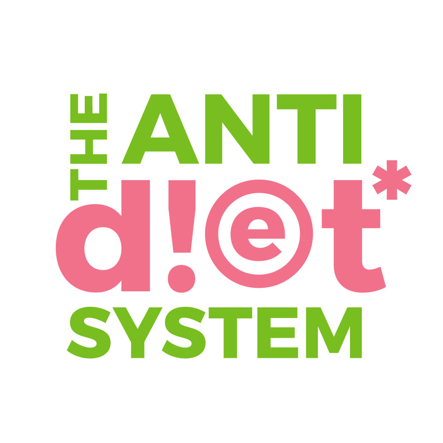 THE ANTI-DIET SYSTEM™