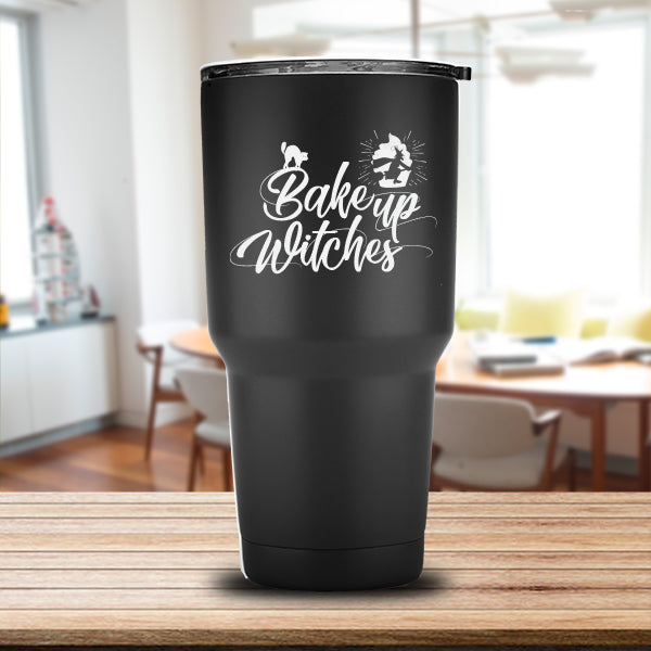 Bake Up Witches Laser Etched Tumbler (Premium)