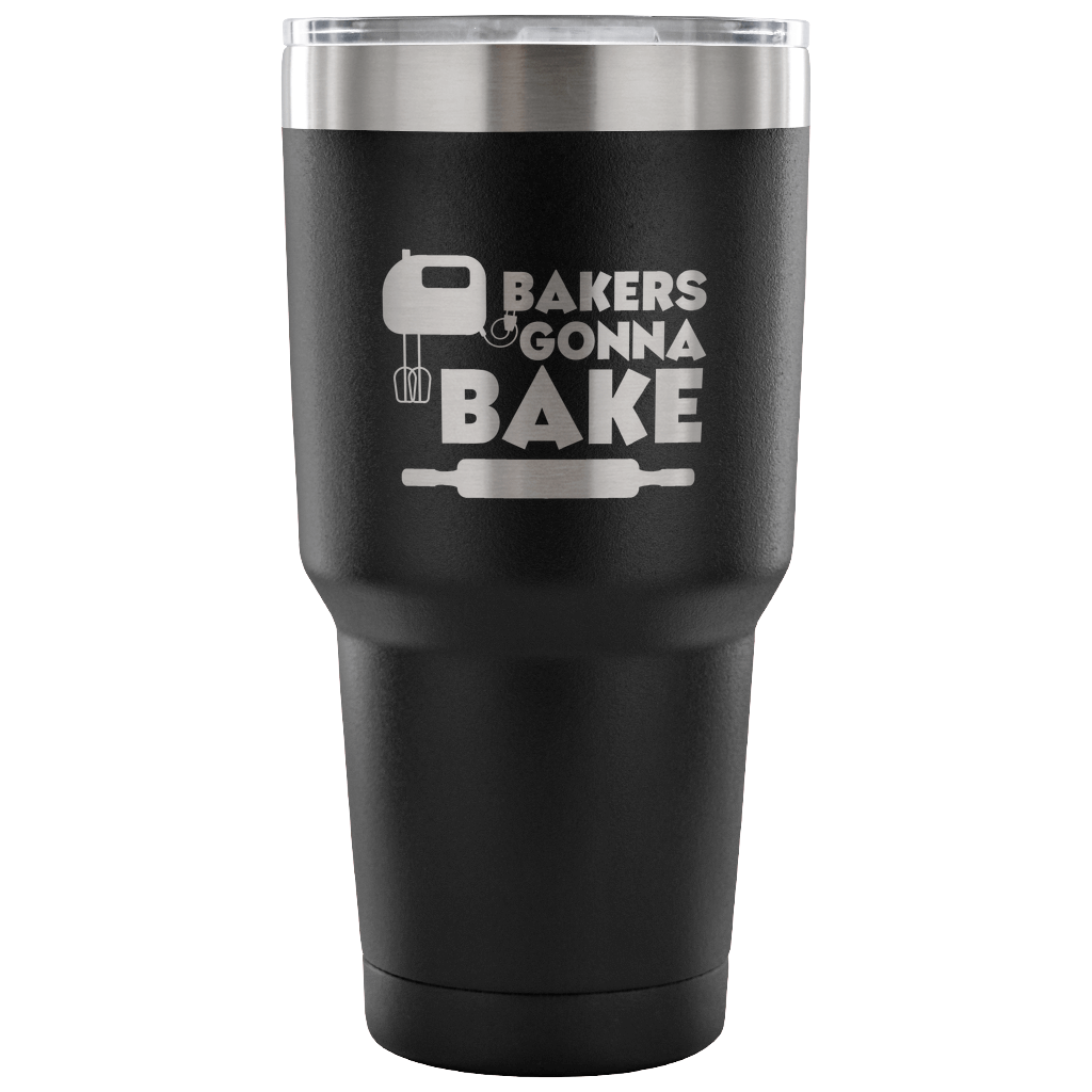 Bakers Gonna Bake Laser Etched Tumbler (Premium)