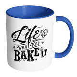 Life Is What You Bake It Accent Mug