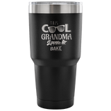 This Cool Grandma Loves To Bake Laser Etched Tumbler (Premium)