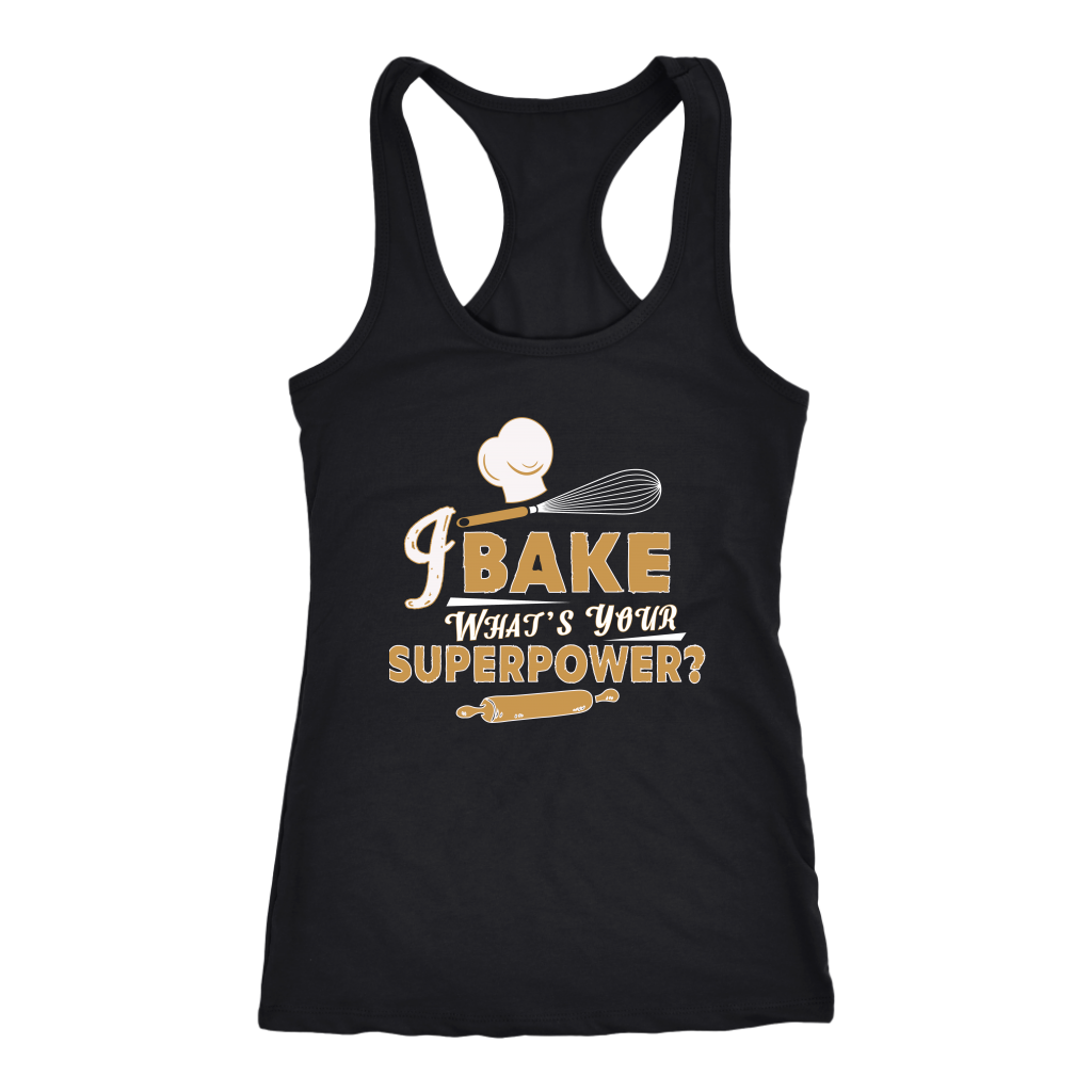 I Bake What's Your Superpower